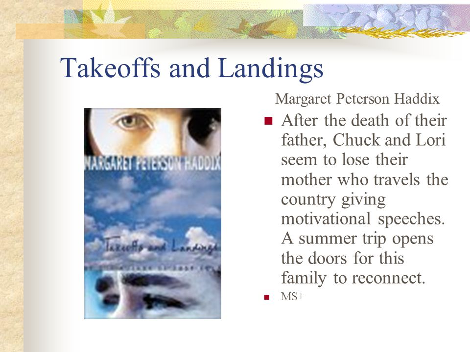 Takeoffs and Landings After the death of their father, Chuck and Lori seem to lose their mother who travels the country giving motivational speeches.