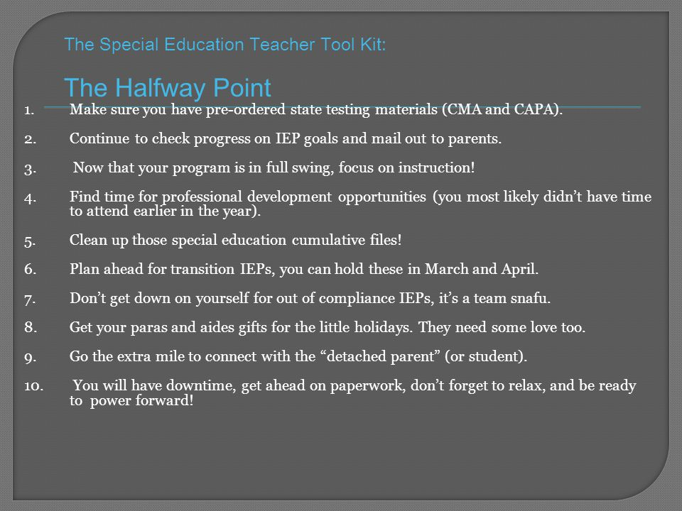 The Special Education Teacher Tool Kit: The Halfway Point 1.