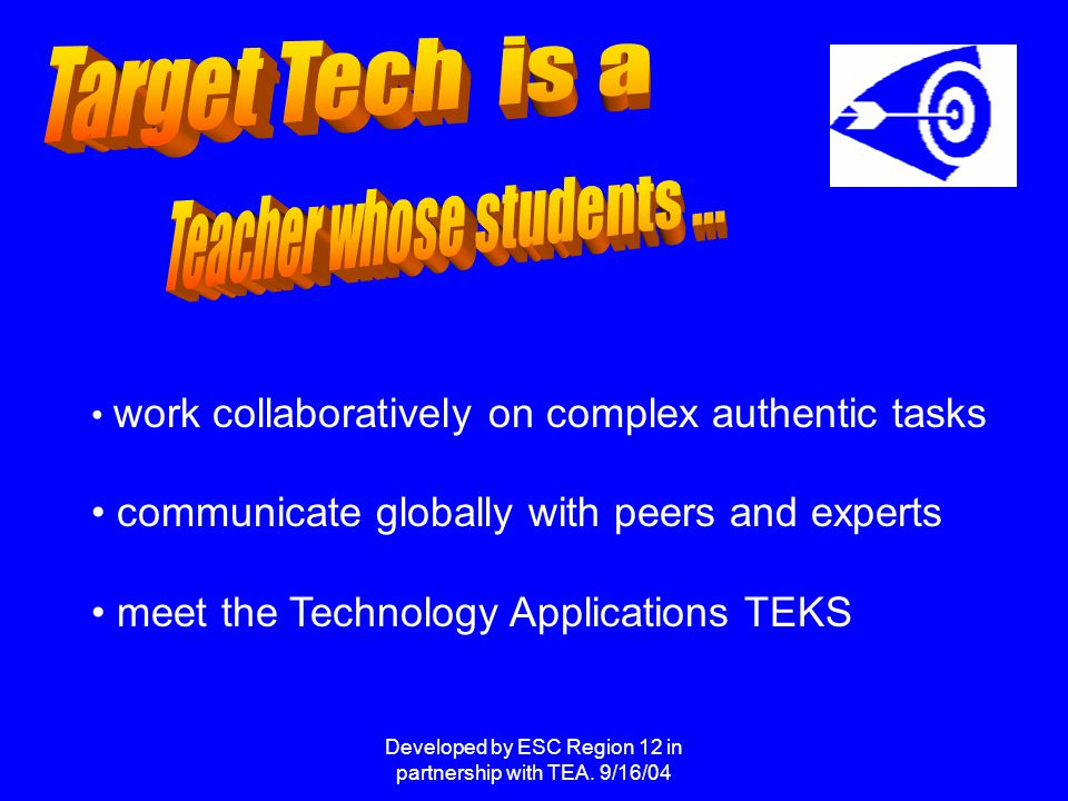 Developed by ESC Region 12 in partnership with TEA.