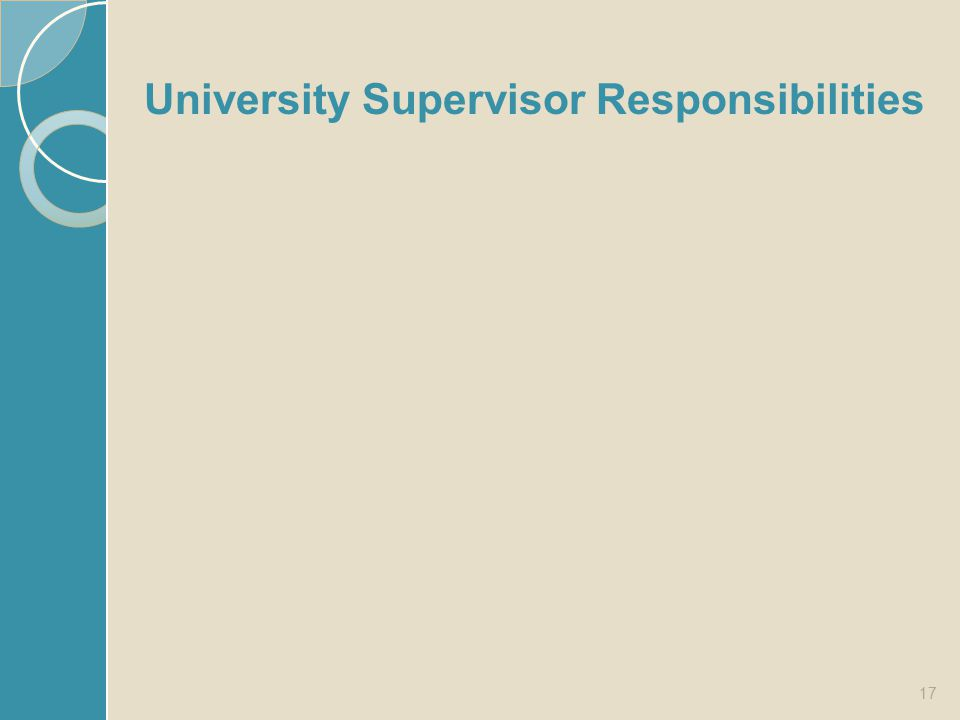 University Supervisor Responsibilities 17