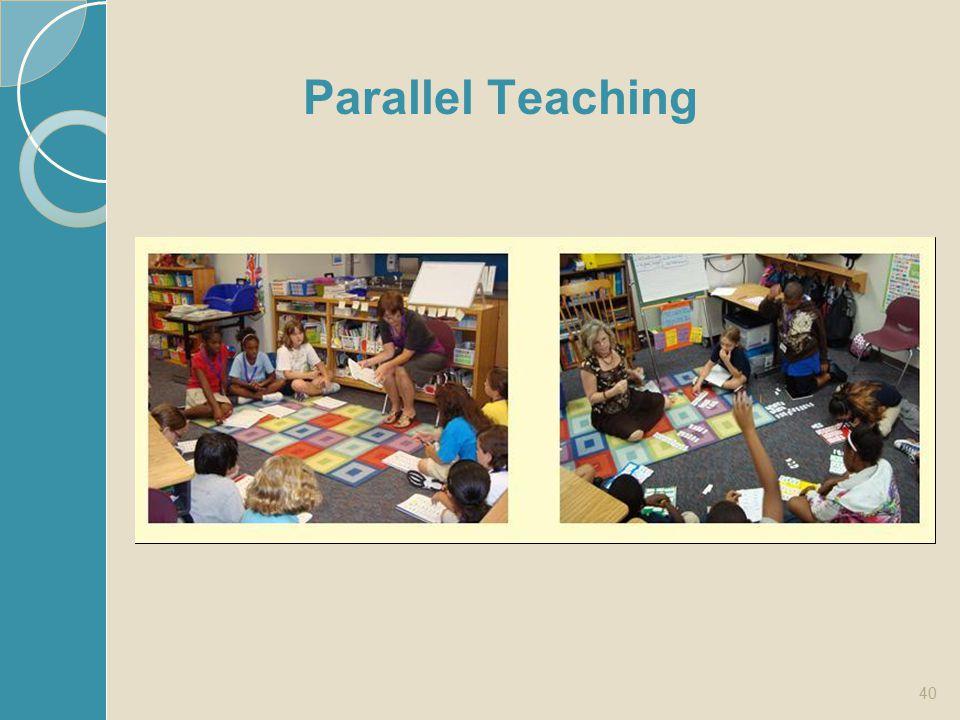 40 Parallel Teaching