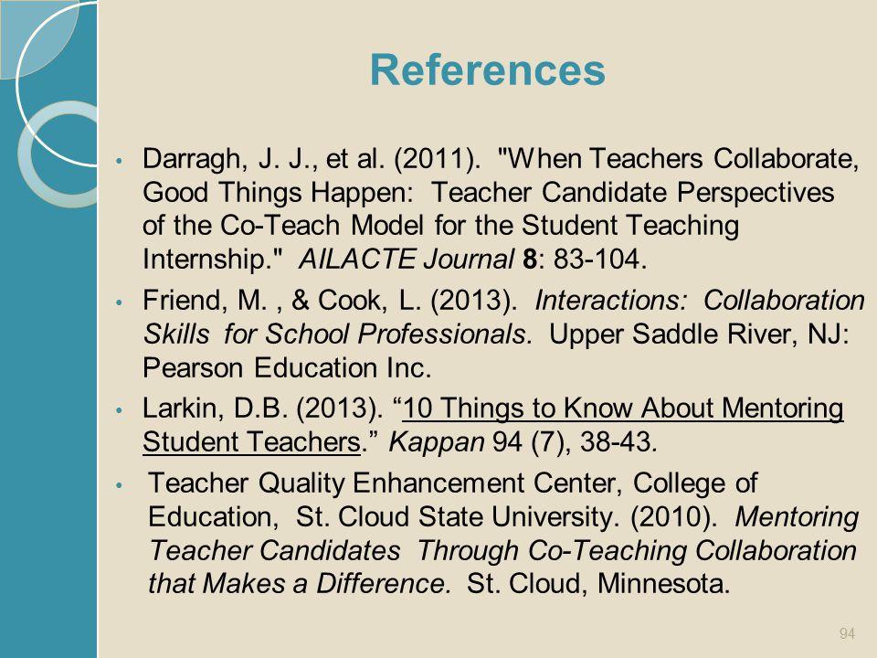 References Darragh, J. J., et al. (2011).