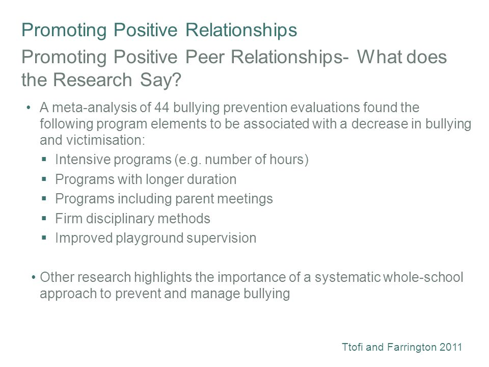 Promoting Positive Relationships Promoting Positive Peer Relationships- What does the Research Say.