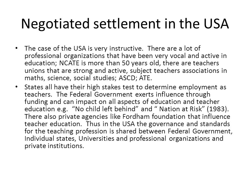 Negotiated settlement in the USA The case of the USA is very instructive.