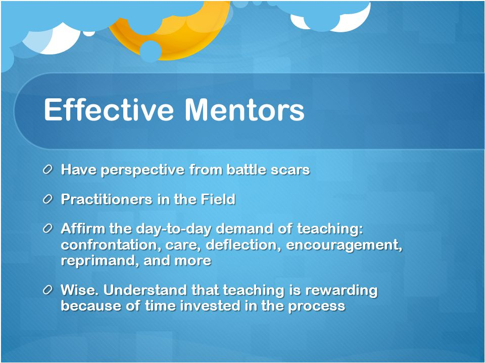 Effective Mentors Have perspective from battle scars Practitioners in the Field Affirm the day-to-day demand of teaching: confrontation, care, deflection, encouragement, reprimand, and more Wise.