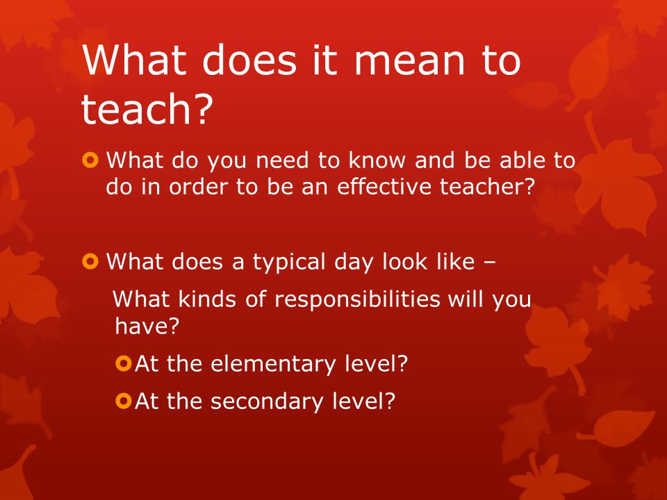 What does it mean to teach ….Physical Education. What is your content.