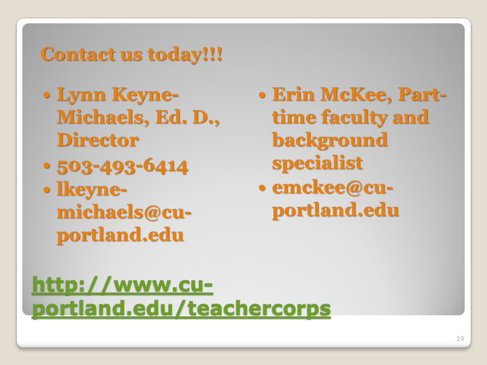 http://www.cu- portland.edu/teachercorps http://www.cu- portland.edu/teachercorps Contact us today!!.
