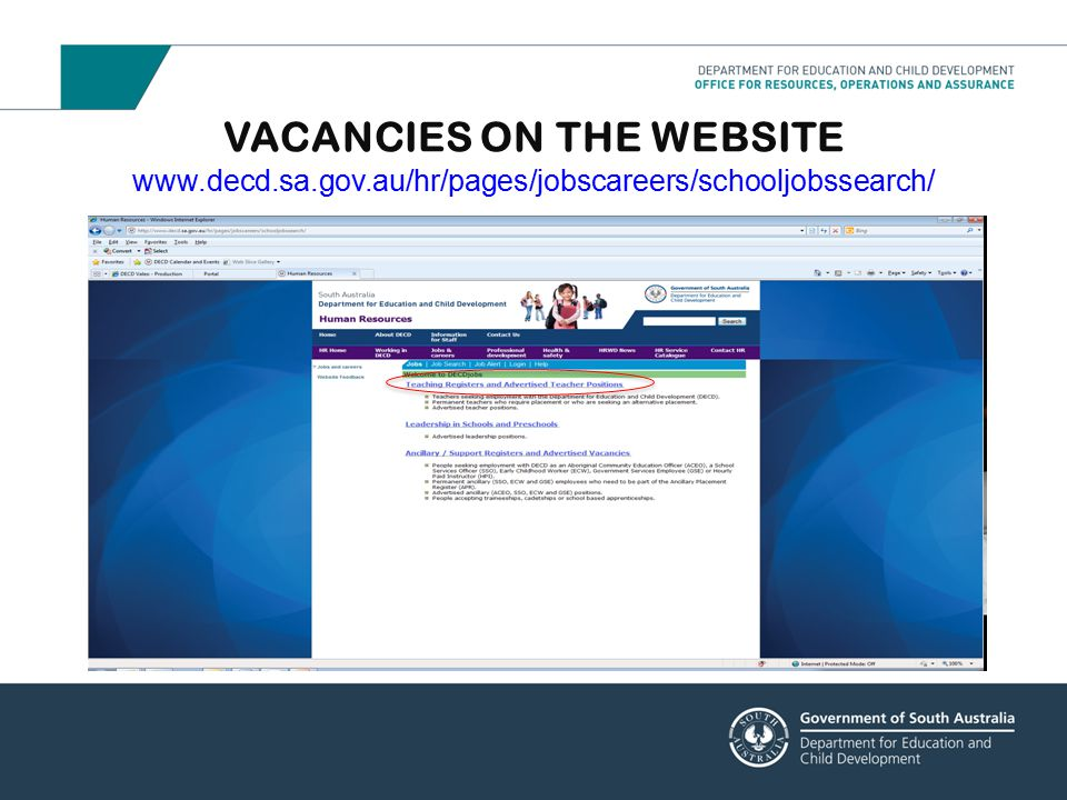 VACANCIES ON THE WEBSITE www.decd.sa.gov.au/hr/pages/jobscareers/schooljobssearch/