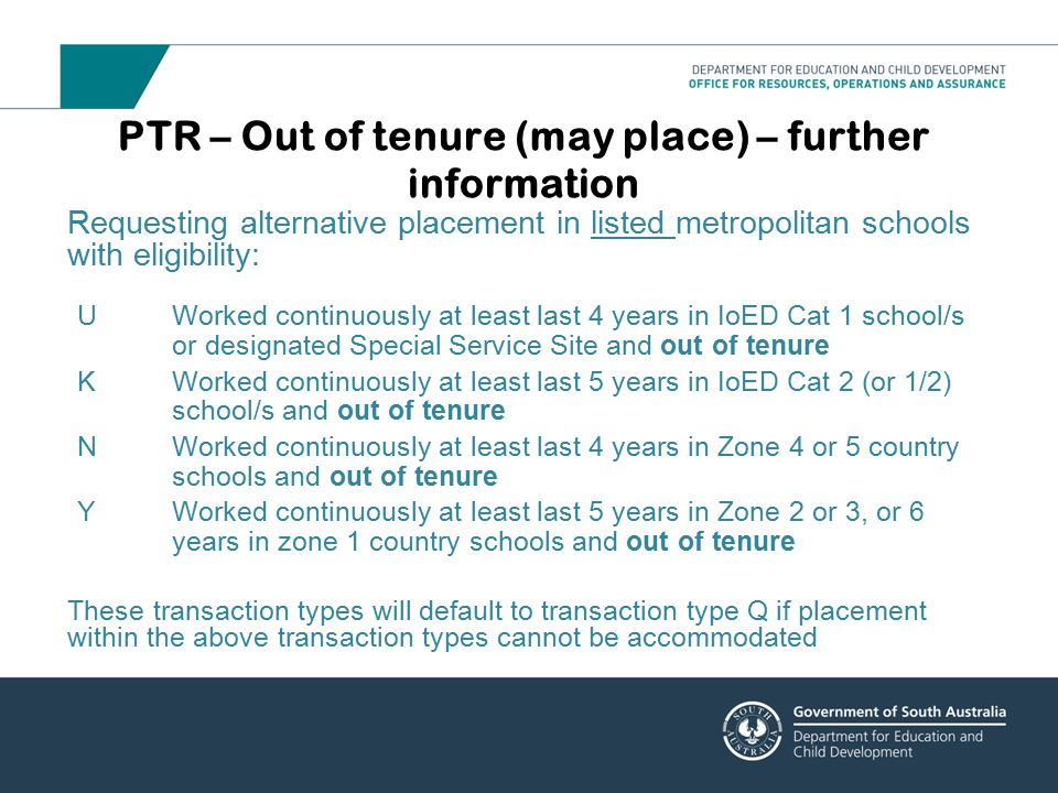 PTR – Out of tenure (may place) – further information Requesting alternative placement in listed metropolitan schools with eligibility: UWorked contin
