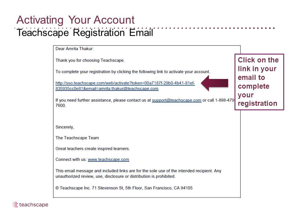 Activating Your Account Teachscape Registration Email Click on the link in your email to complete your registration