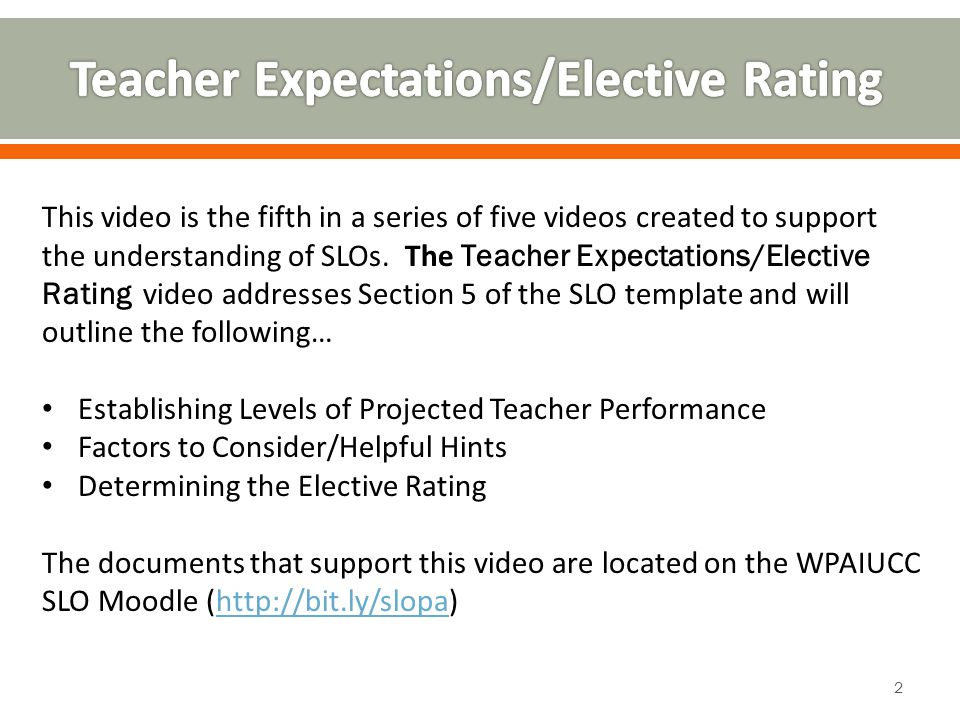 This video is the fifth in a series of five videos created to support the understanding of SLOs.