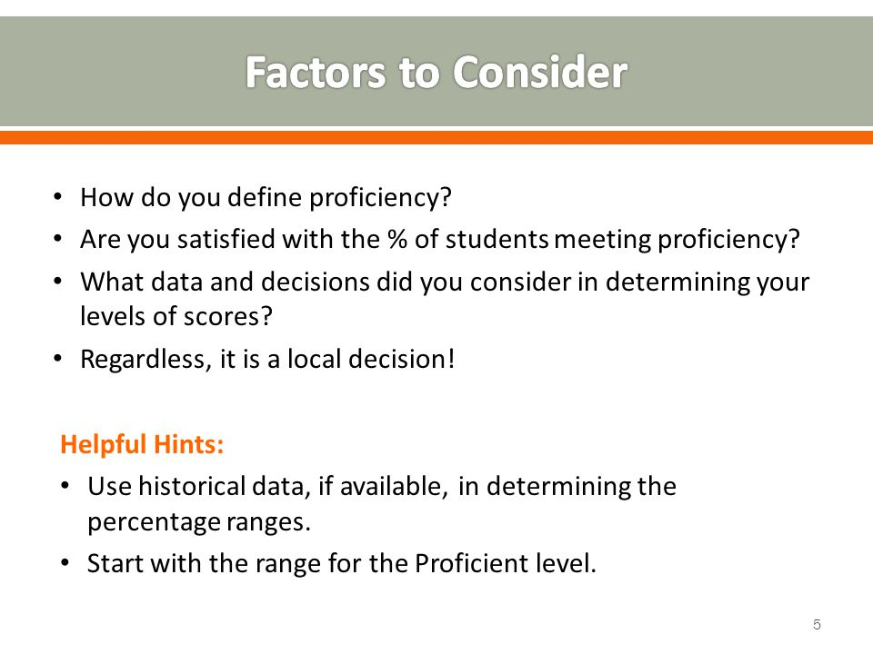 How do you define proficiency. Are you satisfied with the % of students meeting proficiency.