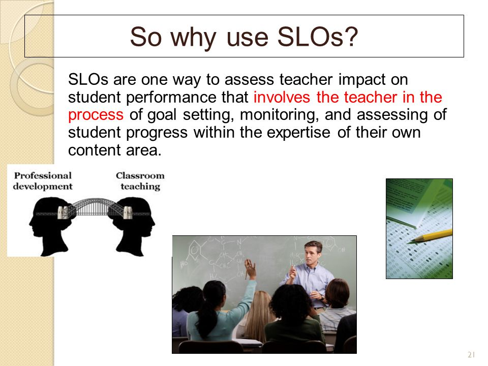 So why use SLOs.