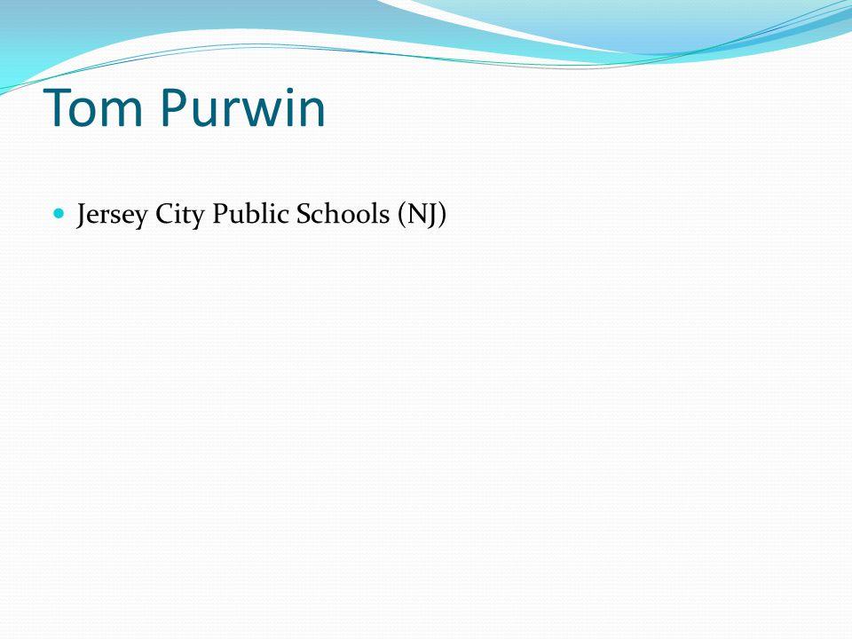 Tom Purwin Jersey City Public Schools (NJ)