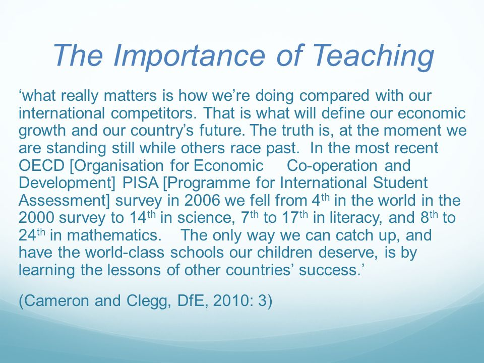 The Importance of Teaching 'what really matters is how we're doing compared with our international competitors.