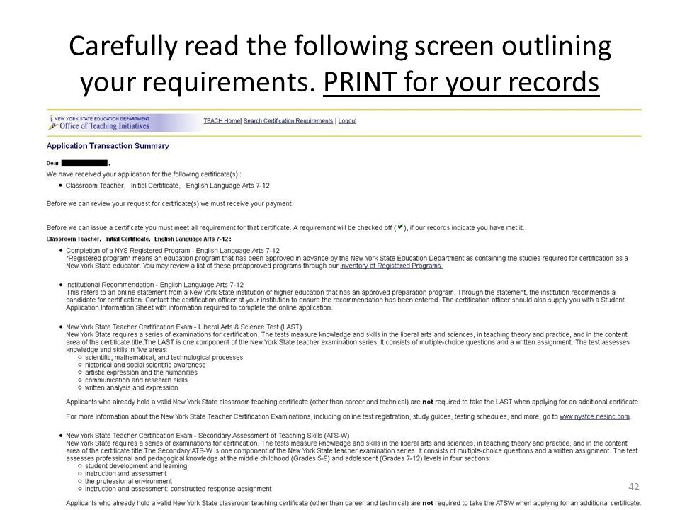 Carefully read the following screen outlining your requirements. PRINT for your records 42
