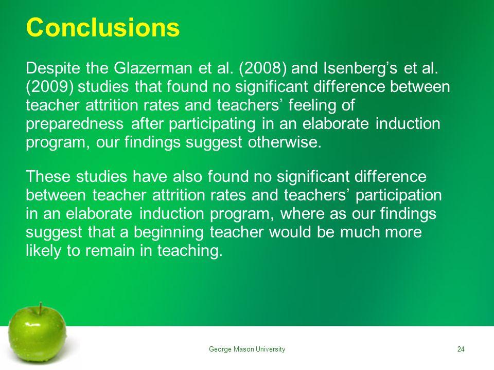 Conclusions Despite the Glazerman et al. (2008) and Isenberg's et al.