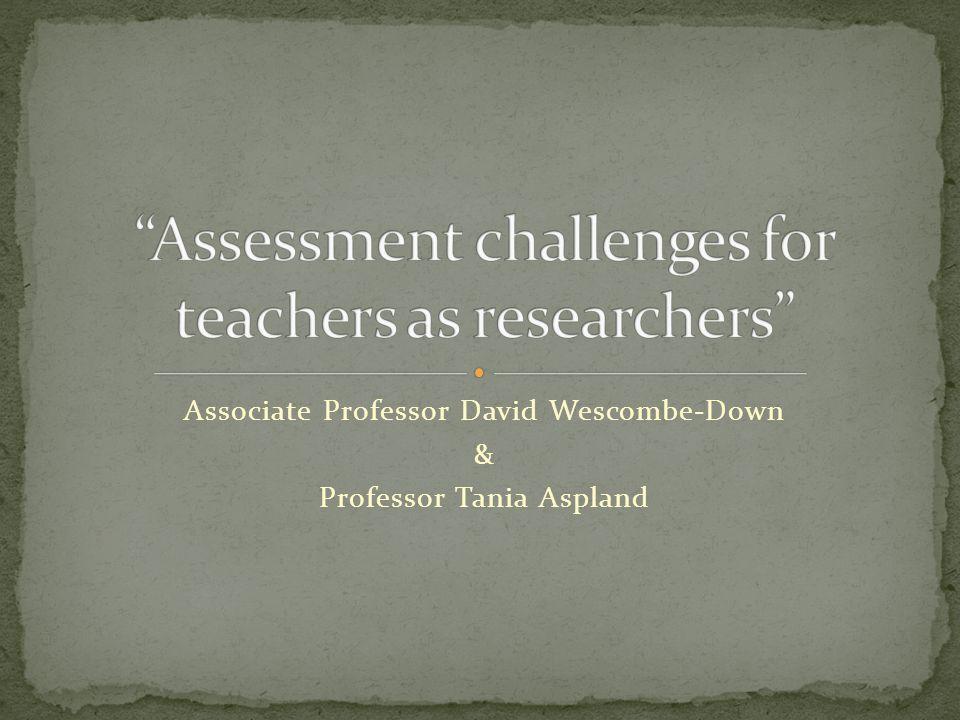 Associate Professor David Wescombe-Down & Professor Tania Aspland