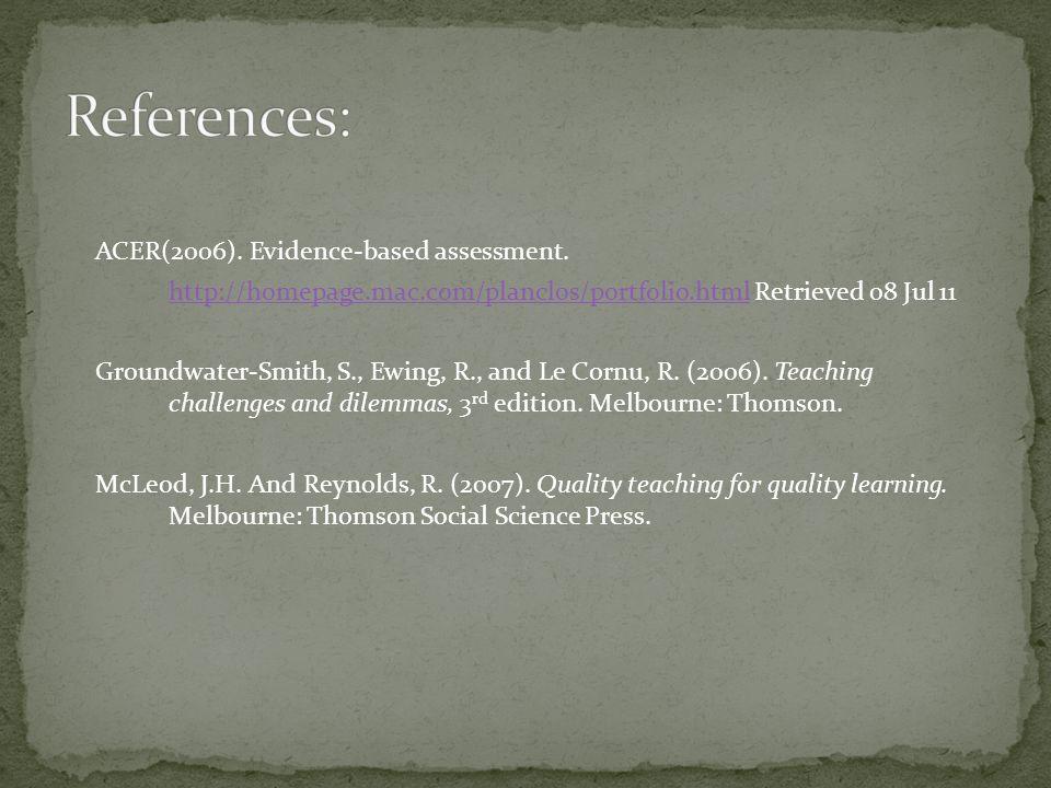 ACER(2006). Evidence-based assessment.