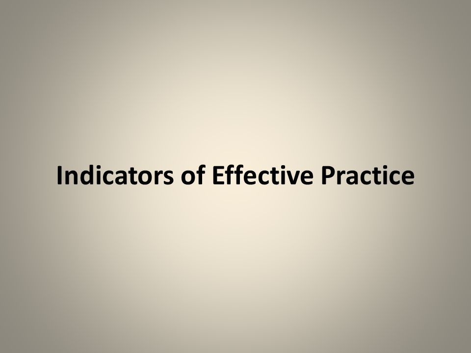 Indicators of Effective Practice