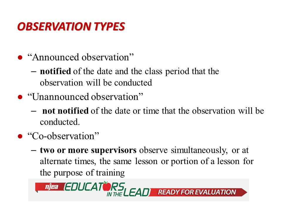 TEACHER OBSERVATIONS VAR Y ●Long: 40 minutes, with post-conference ●Short: 20 minutes, with post-conference Teacher Categories Total # of Observations Observers Non-Tenured Years 1–2 3 (2 long, 1 short) Multiple Observers Required Years 3–4 3 (1 long, 2 short) Tenured 3 (0 long, 3 short) Multiple Observers Recommended Notes: ●Corrective Action Plans: After the first year, teachers who receive an Ineffective or Partially Effective rating are required to have one additional observation.