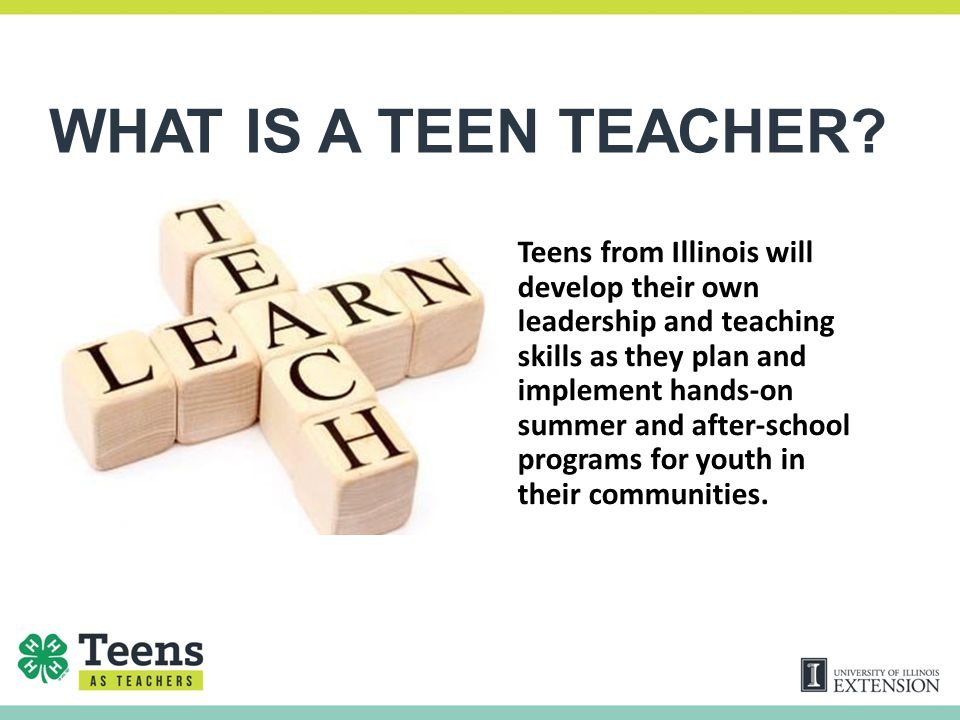 WHAT IS A TEEN TEACHER.