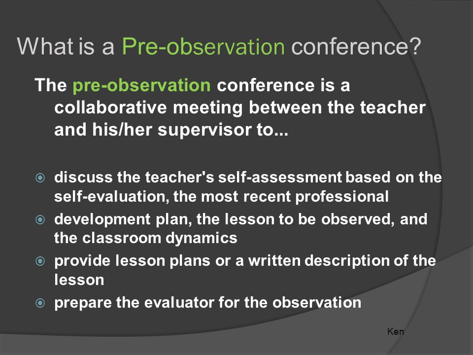What is a Pre-ob servation conference.