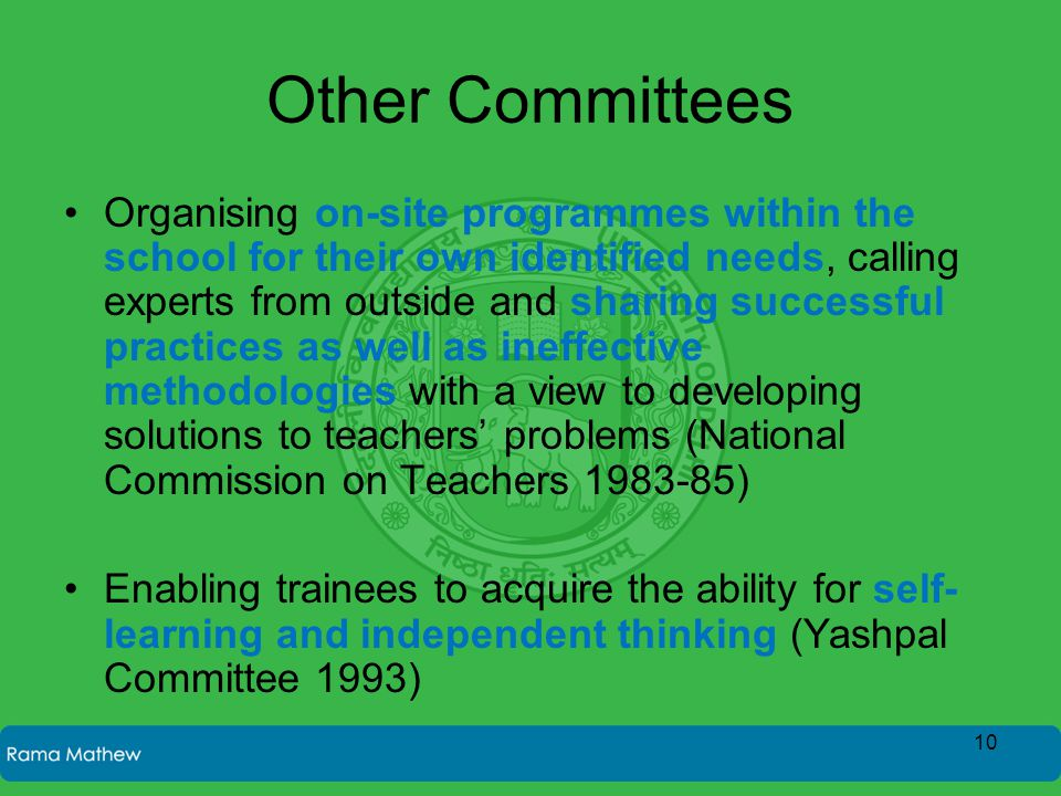 Other Committees Organising on-site programmes within the school for their own identified needs, calling experts from outside and sharing successful p