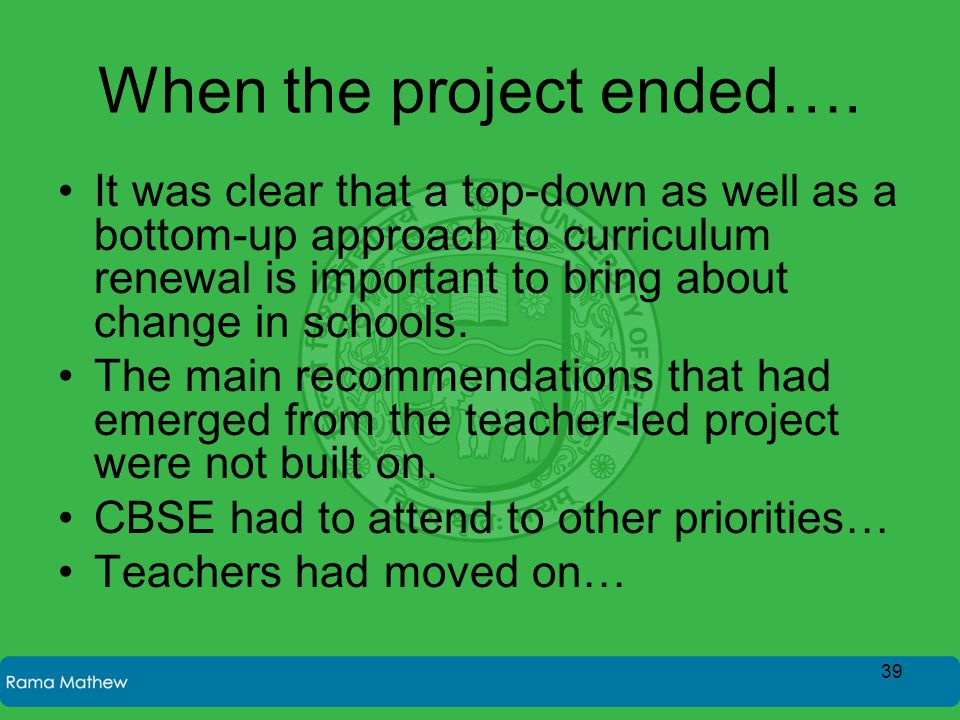 When the project ended….