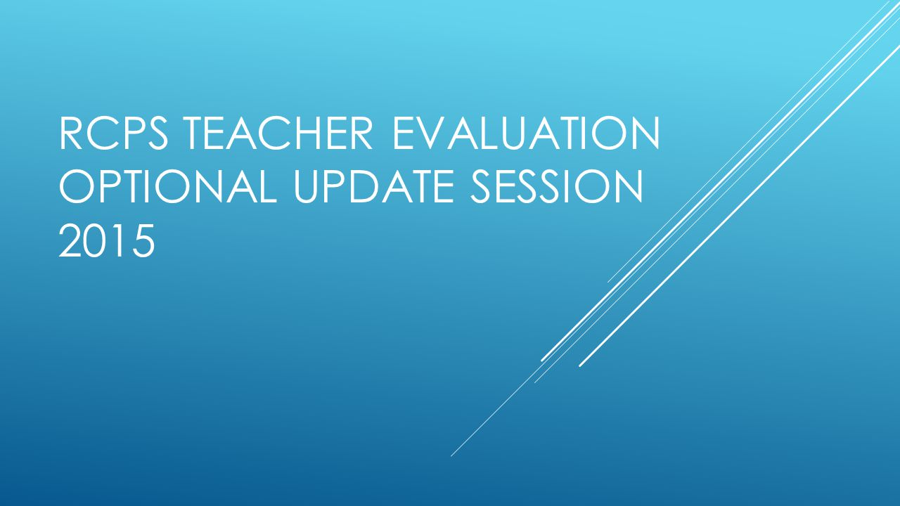 Agenda Rationale for Update What's new? And What's the Same? Danielson Q and A