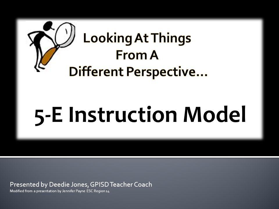 Presented by Deedie Jones, GPISD Teacher Coach Modified from a presentation by Jennifer Payne ESC Region 14