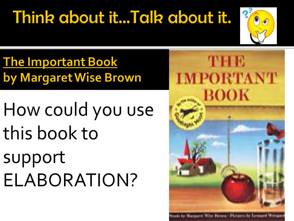 How could you use this book to support ELABORATION?