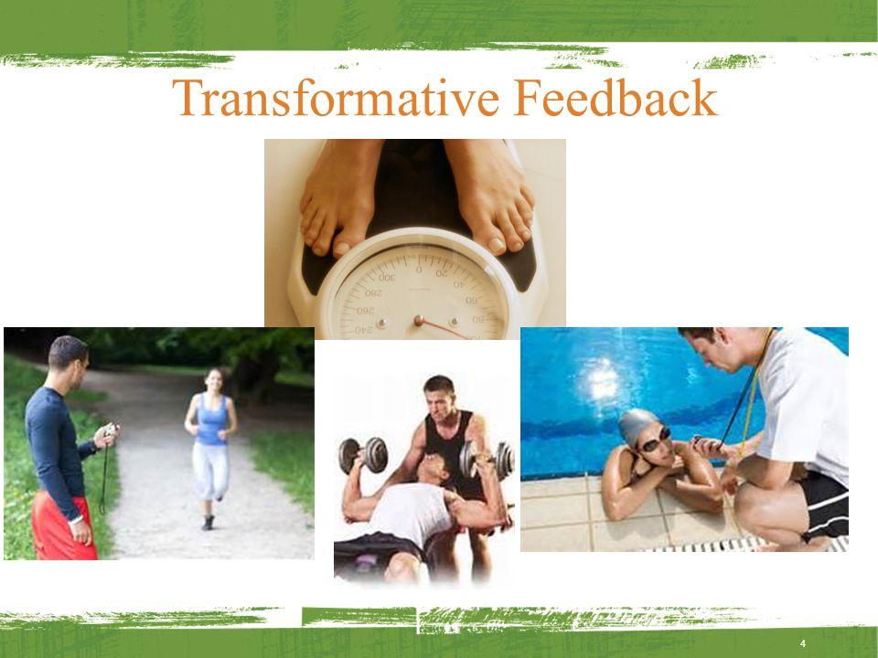 Transformative Feedback 4