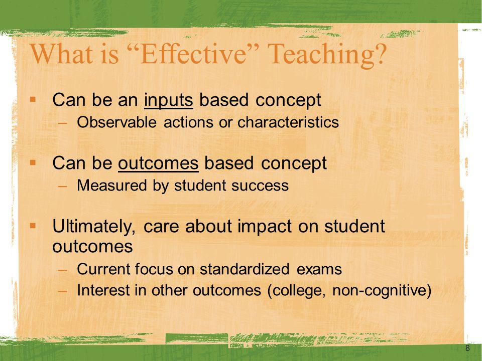 Multiple Measures of Teaching Effectiveness 9