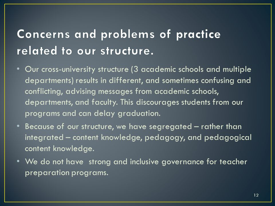 Our cross-university structure (3 academic schools and multiple departments) results in different, and sometimes confusing and conflicting, advising messages from academic schools, departments, and faculty.