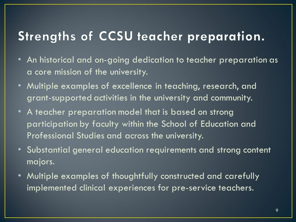An historical and on-going dedication to teacher preparation as a core mission of the university.
