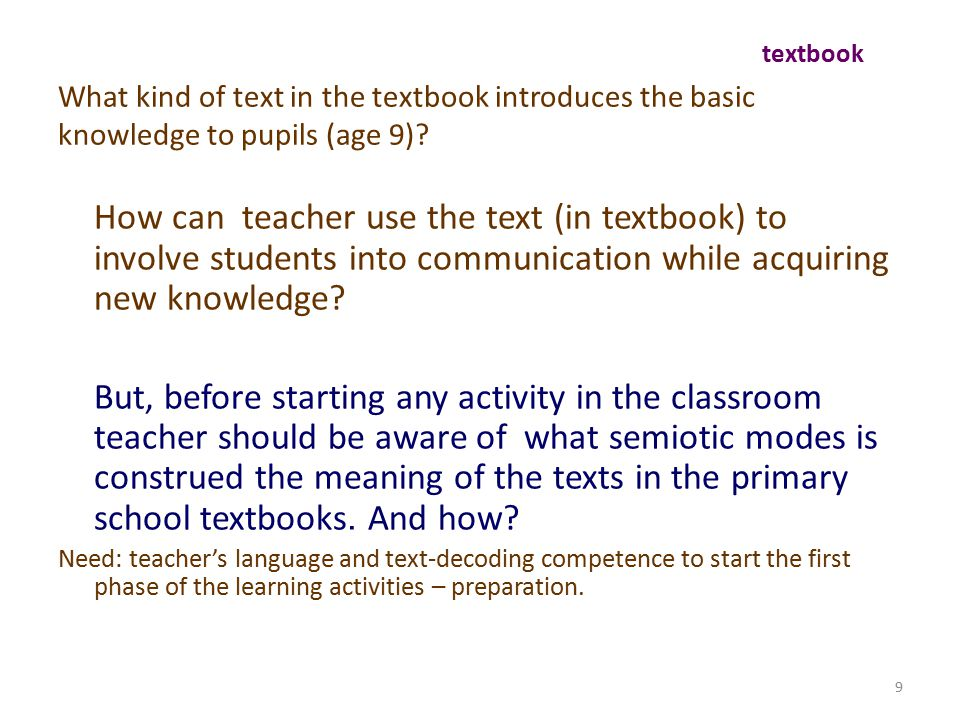 9 What kind of text in the textbook introduces the basic knowledge to pupils (age 9).