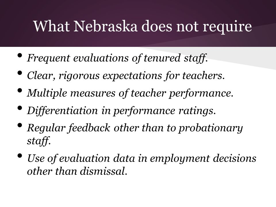 Frequent evaluations of tenured staff. Clear, rigorous expectations for teachers.