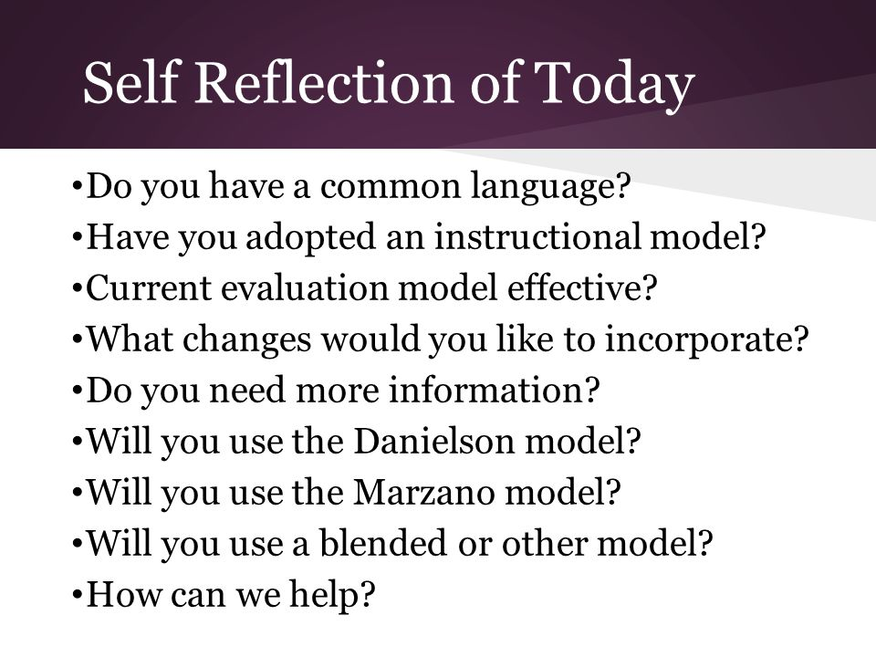 Self Reflection of Today Do you have a common language.