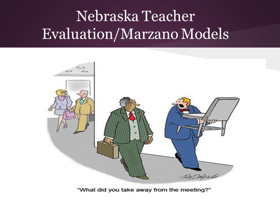 Nebraska Teacher Evaluation/Marzano Models