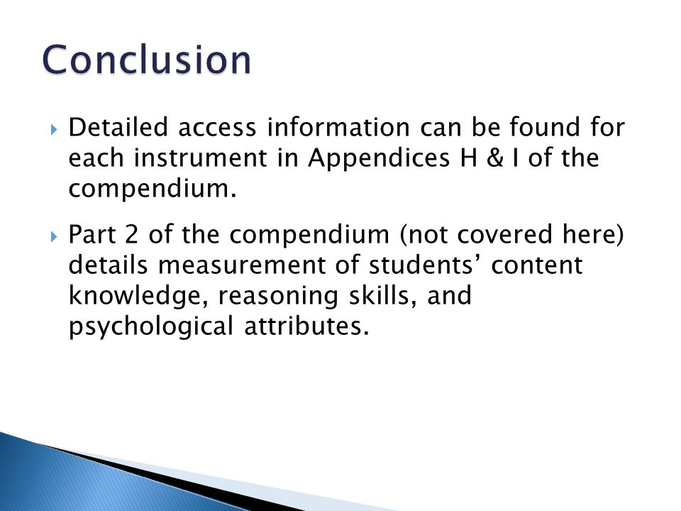  Detailed access information can be found for each instrument in Appendices H & I of the compendium.