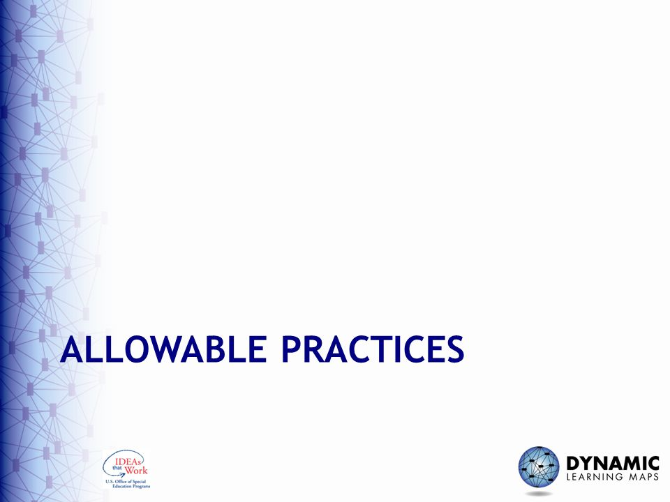 ALLOWABLE PRACTICES