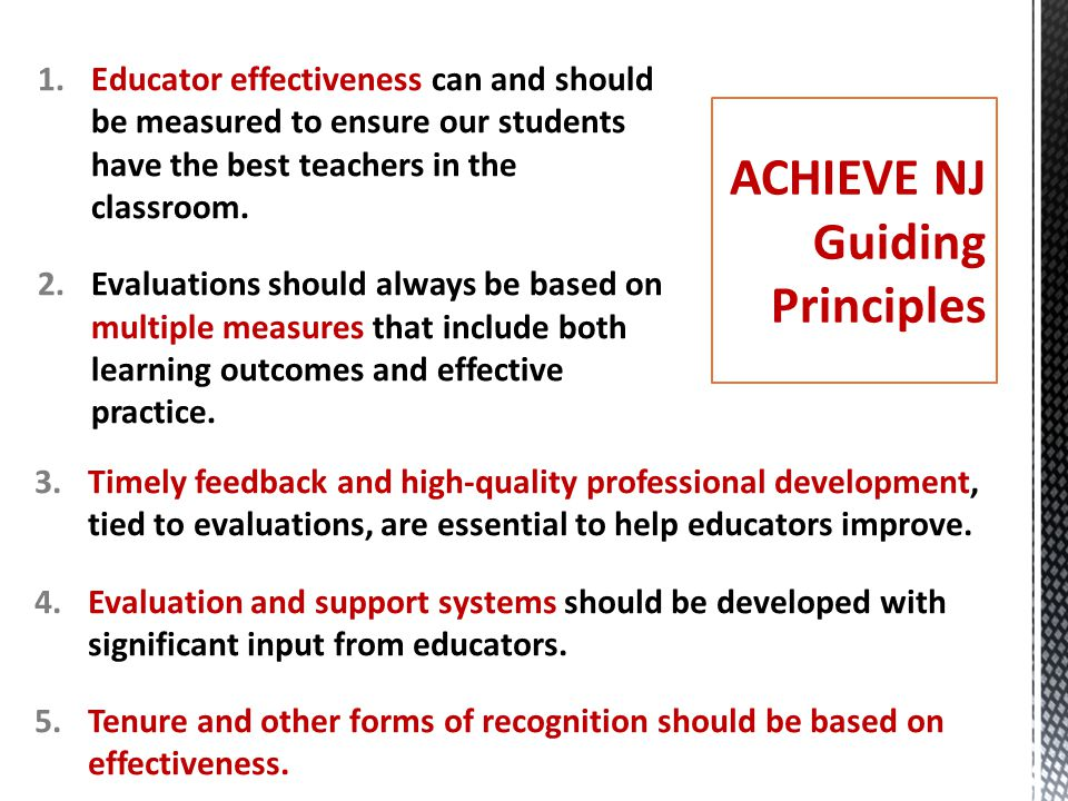 1.Educator effectiveness can and should be measured to ensure our students have the best teachers in the classroom.