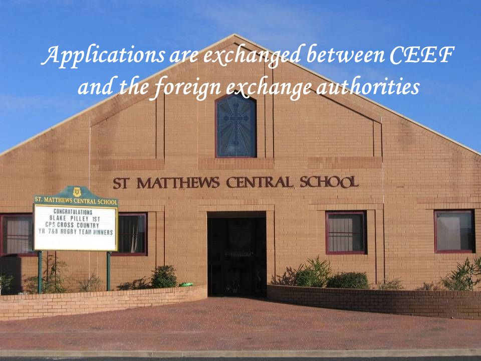Applications are exchanged between CEEF and the foreign exchange authorities