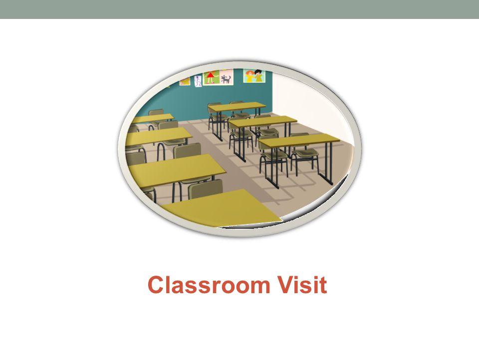 Classroom Visit