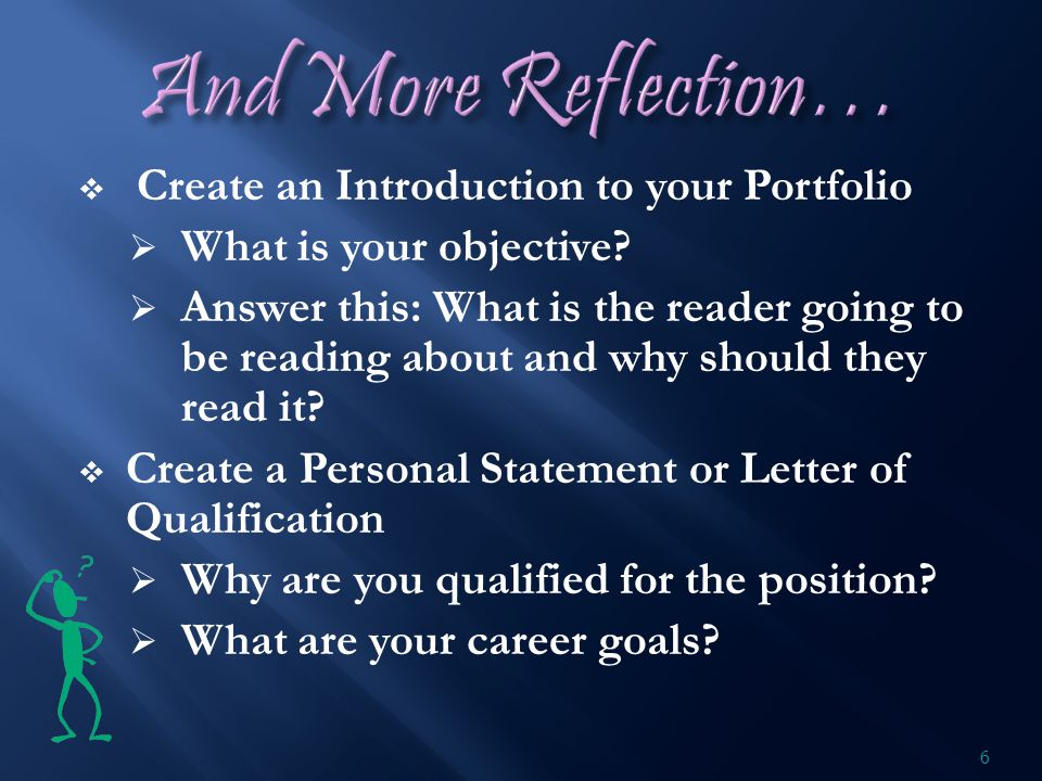 Create an Introduction to your Portfolio  What is your objective.