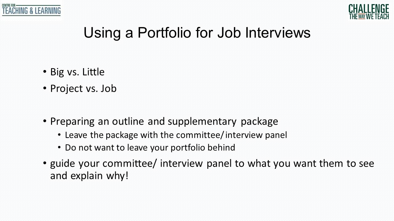 Using a Portfolio for Job Interviews Big vs. Little Project vs.