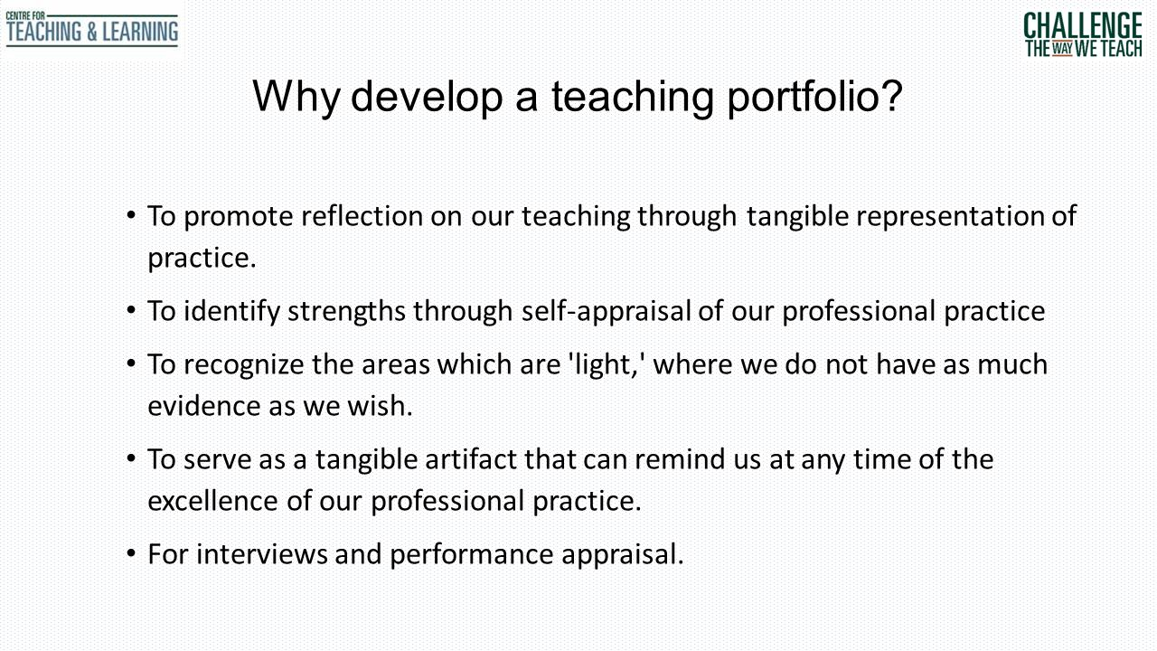 Why develop a teaching portfolio.