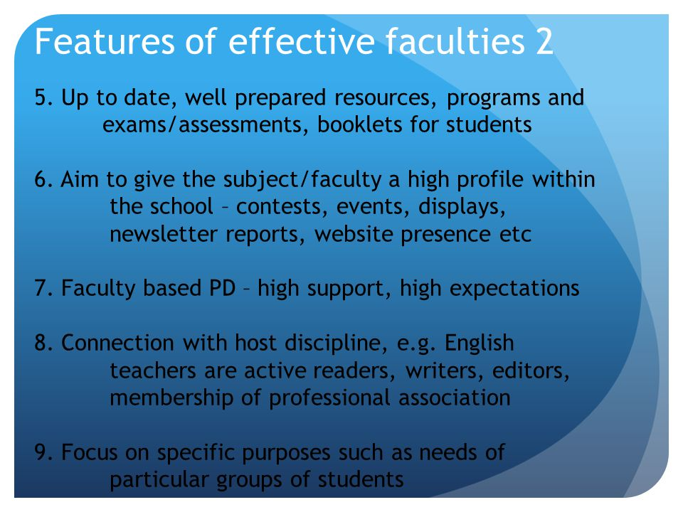 Features of effective faculties 2 5.