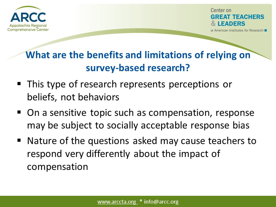 What are the benefits and limitations of relying on survey-based research?  This type of research represents perceptions or beliefs, not behaviors 